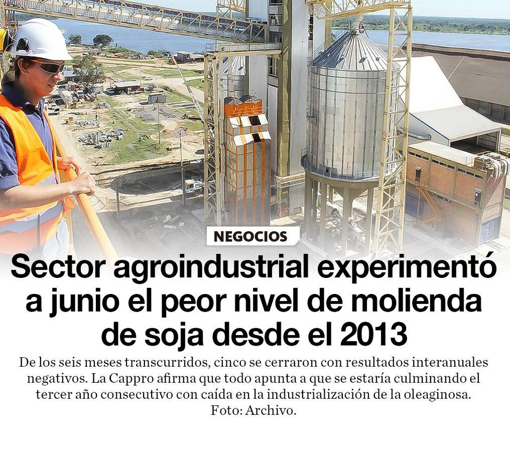 Sector agroindustrial experimentó a junio el peor nivel de molienda de soja desde el 2013